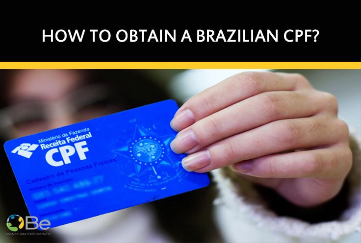How to obtain a Brazilian CPF - Brazilian Experience